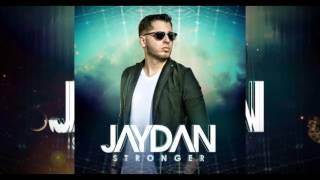 Jaydan - Stronger  | Audio Oficial | Nuevo Album 2015