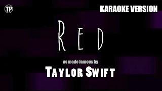 Red - Taylor Swift | Karaoke LYRICS