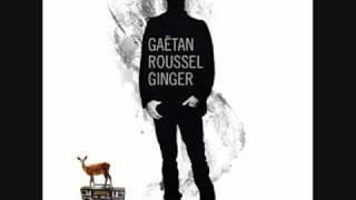 Gaetan Roussel- Des Questions Me Reviennent