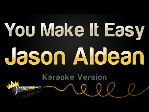 Jason Aldean  You Make It Easy Karaoke Version