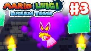 Mario & Luigi: Dream Team - Gameplay Walkthrough Part 3 - Kidnapped in a Dream! (Nintendo 3DS)