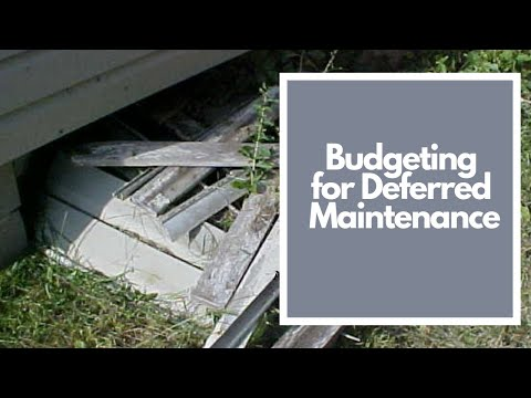 Budgeting For Deferred Maintenance