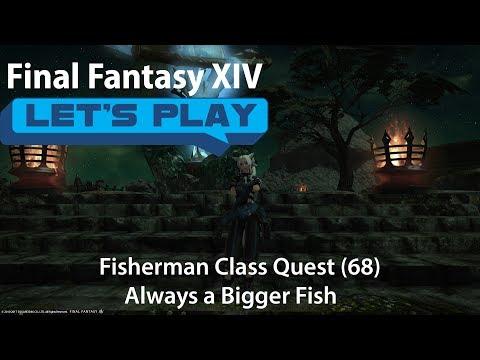 FFXIV Stormblood: Fisherman Class Quest - Always A Bigger Fish (lvl68)