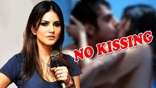 Bad News! Sunny Leone Will No Longer KISS In Her Movies