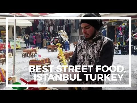 Best Street Food 2017 - Istanbul, Turkey