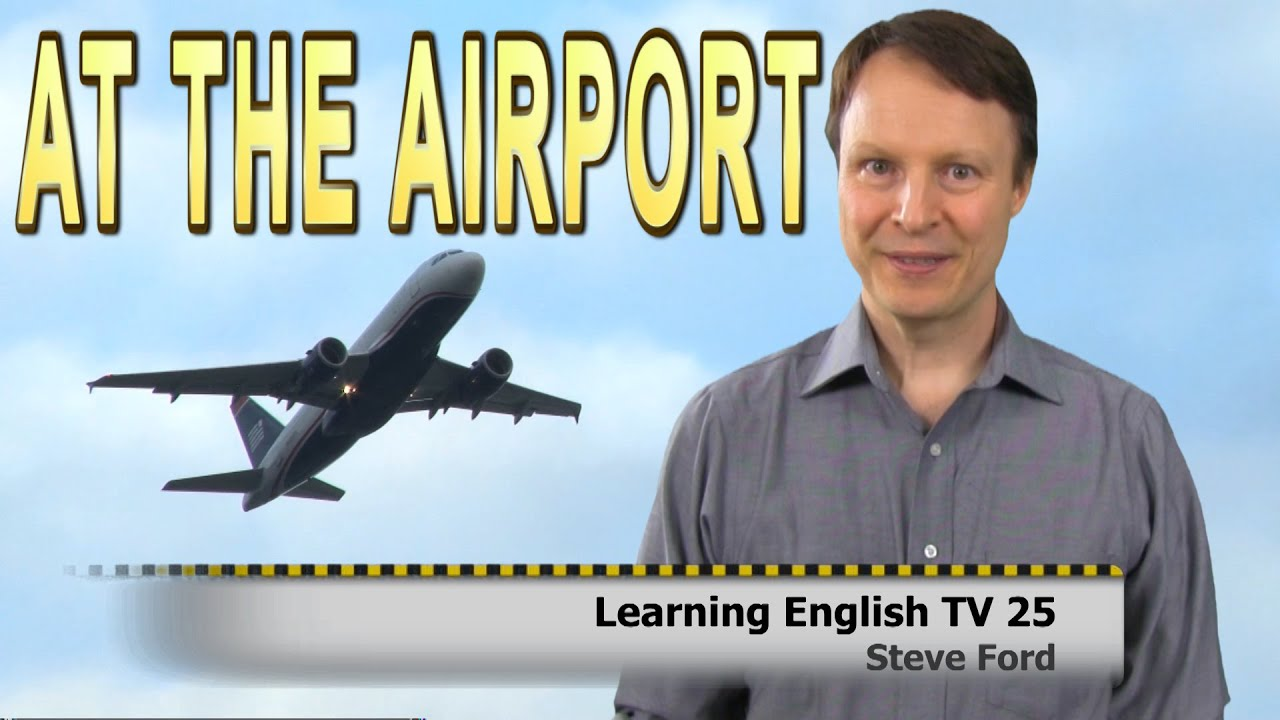 Learning English At The Airport - YouTube