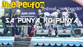 Live Perfom - Blasta Rap Family Feat Sp3 Rap - 2019
