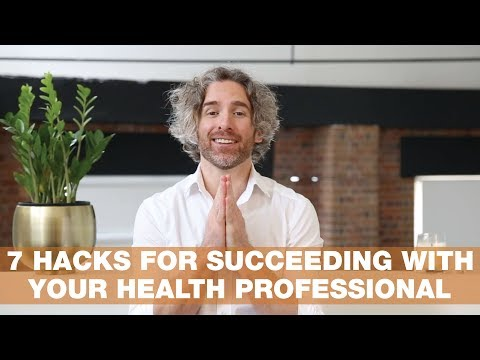 7 Hacks for Succeeding With Your Health Professional | Thursday Therapy #45