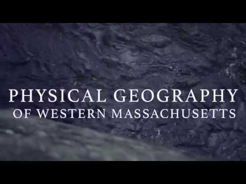 Physical Geography of Western Massachusetts
