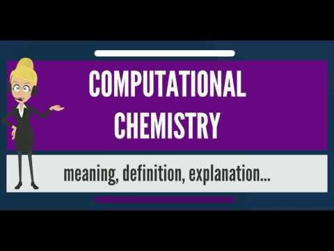 What is COMPUTATIONAL CHEMISTRY? What does COMPUTATIONAL CHEMISTRY mean?