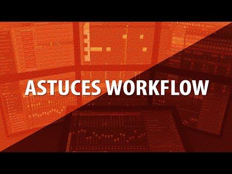 3 ASTUCES WORKFLOW POUR FL STUDIO