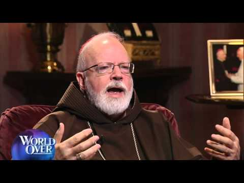 World Over - 2014-02-013 - Sean Cardinal O'Malley Exclusive with Raymond Arroyo