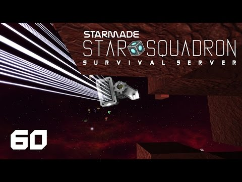 "StarMade: STAR SQUADRON - 60 - ""Survival Crafting & Ship Building"""