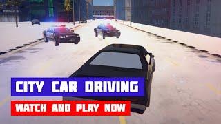City Car Driving Simulator: Ultimate · Game · Gameplay