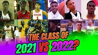 The Basketball Class of 2021 vs 2022! WHO WOULD REALLY WIN?