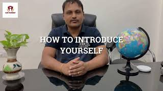 How to Introduce Yourself!