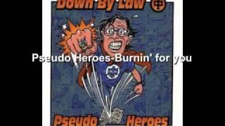 Pseudo Heroes - Burnin