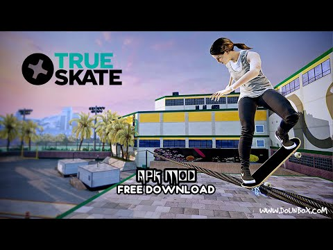Download True Skate Apk Mod Unlimited Money Android 2020