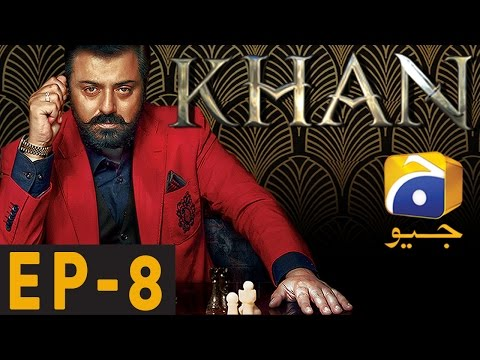 KHAN - Episode 8 | Har Pal Geo