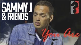 Sammy J Friends You Are Jam Edit
