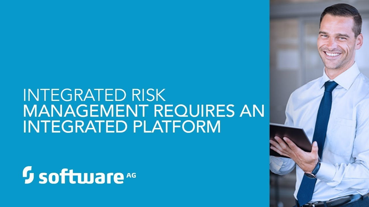 Integrated Risk Management Requires An integrated Platform