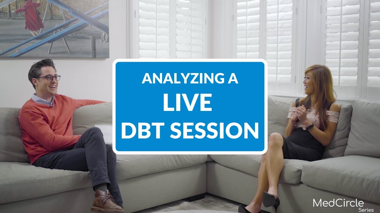 A Live Dialectical Behavior Therapy Session EXPLAINED