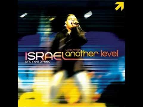 HOLY - ISRAEL HOUGHTON & NEW BREED (LIVE FROM ANOTHER LEVEL)