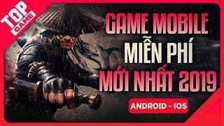 [Topgame] Top Game Mobile Mới Mà Miễn Phí Cho Game Thủ Cày Dần 2019 | #1