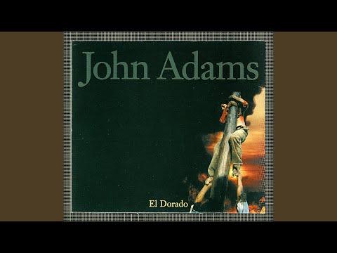 john adams el dorado part i a dream of gold