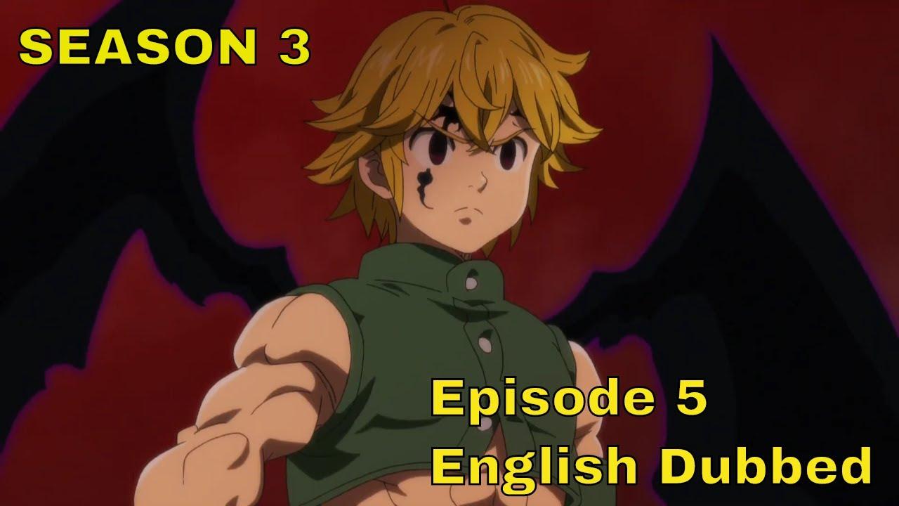 Download The Seven Deadly Sins Season 3 Episode 5 English Dubbed