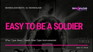 Tha Realest - Easy To Be A Soldier (Death Row Instrumental Remake | DJ Skandalous Beats)