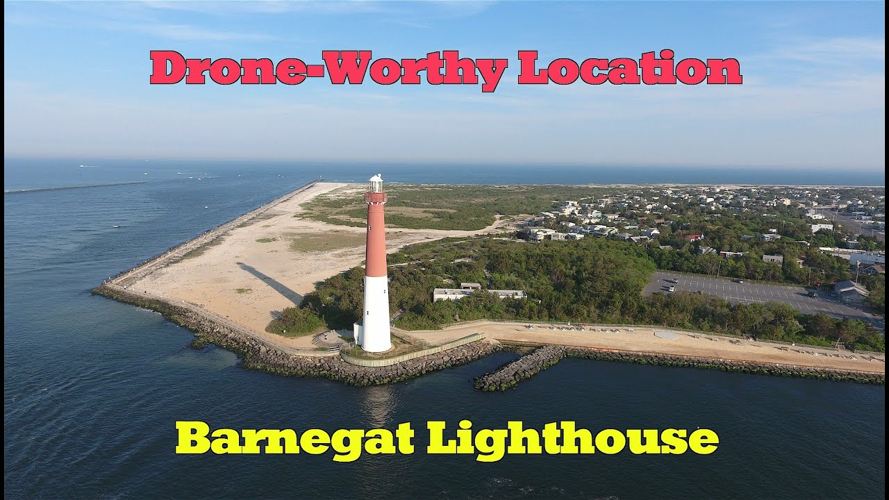 Barnegat Light Like Youve Never Seen It Before Drone Worthy