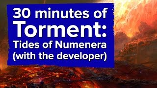 30 minutes of Torment: Tides of Numenera gameplay (with the developer!)