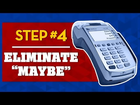 eliminate-maybe---how-to-sell-merchant-services---step-#4