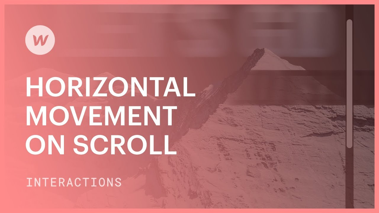 Horizontal Movement on Scroll - Webflow interactions and animations tutorial
