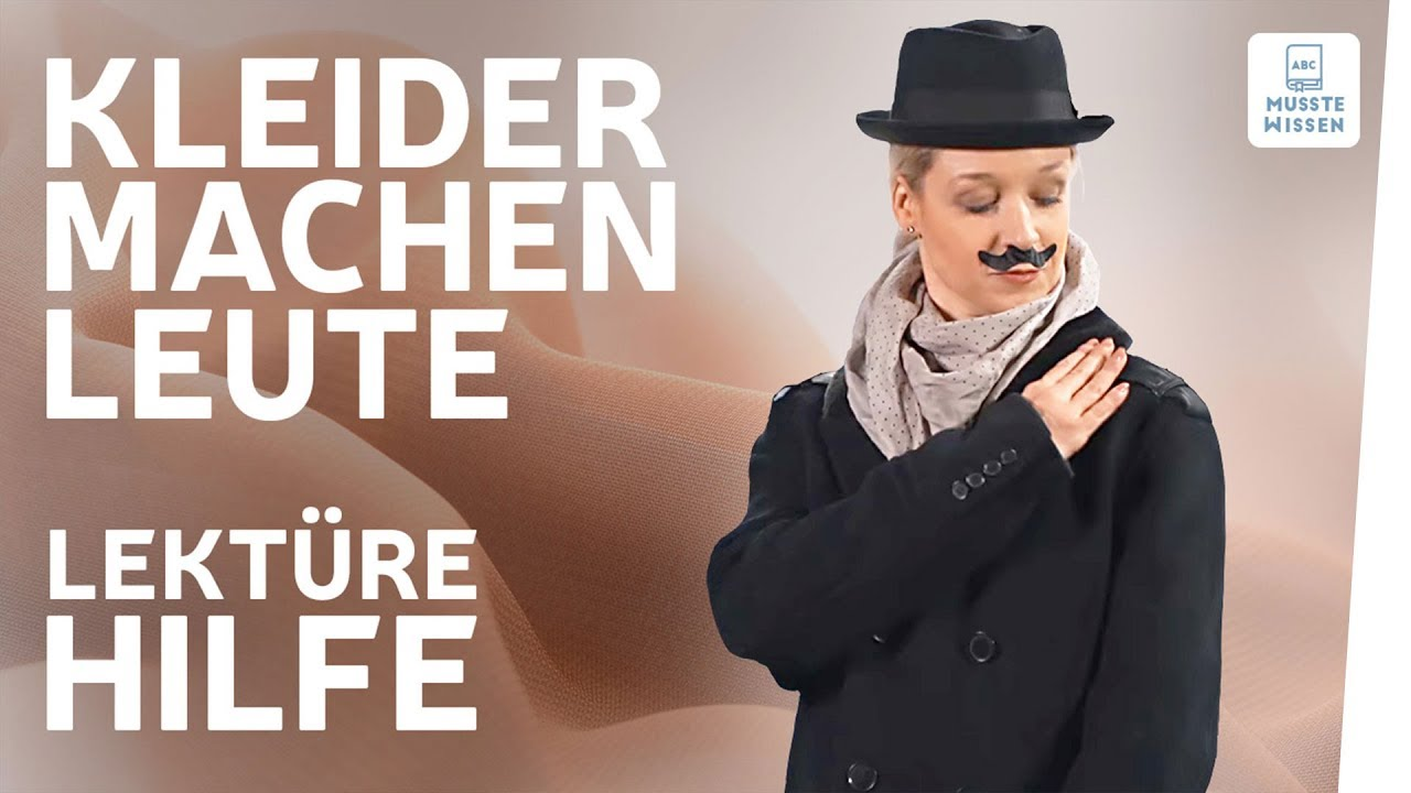 Kleider Machen Leute I Interpretation I Musstewissen Deutsch Youtube