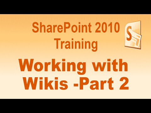 Microsoft SharePoint 2010 Training Tutorial -- Working With Wikis  -- Part 2