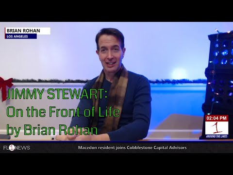 """Brian Rohan's """"Jimmy Stewart: On the Front of Life"""" .::. Around The Lakes 12/5/17"""