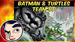 Batman & TMNT - Complete Story