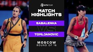 Aryna Sabalenka vs. Ajla Tomljanovic | 2021 Moscow Round of 16
