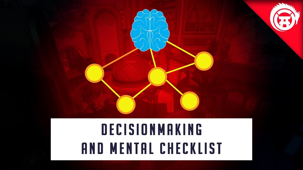Overwatch Advanced Decisionmaking and Mental Checklist | OverwatchDojo