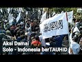 satu bendera dibakar, RIBUAN BENDERA TAUHID BERKIBAR di SOLO-INDONESIA