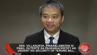 SECURITY OF TENURE BILL, SINERTIPIKA AS URGENT NG PANGULO | NewsLight (September 25, 2018)