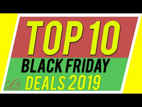 Top 10 Black Friday Deals in Tech - 2019 Edition