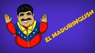 """El """"Maduringlish"""", el inglés de Maduro"""