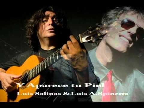 Y aparece tu piel - Luis Salinas & Luis Alberto Spinetta