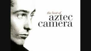 Watch Aztec Camera We Could Send Letters video