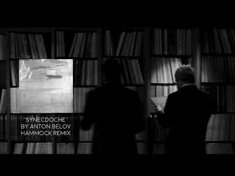 Hammock / Anton Belov - Synecdoche (Hammock Reinterpretation) Mp3