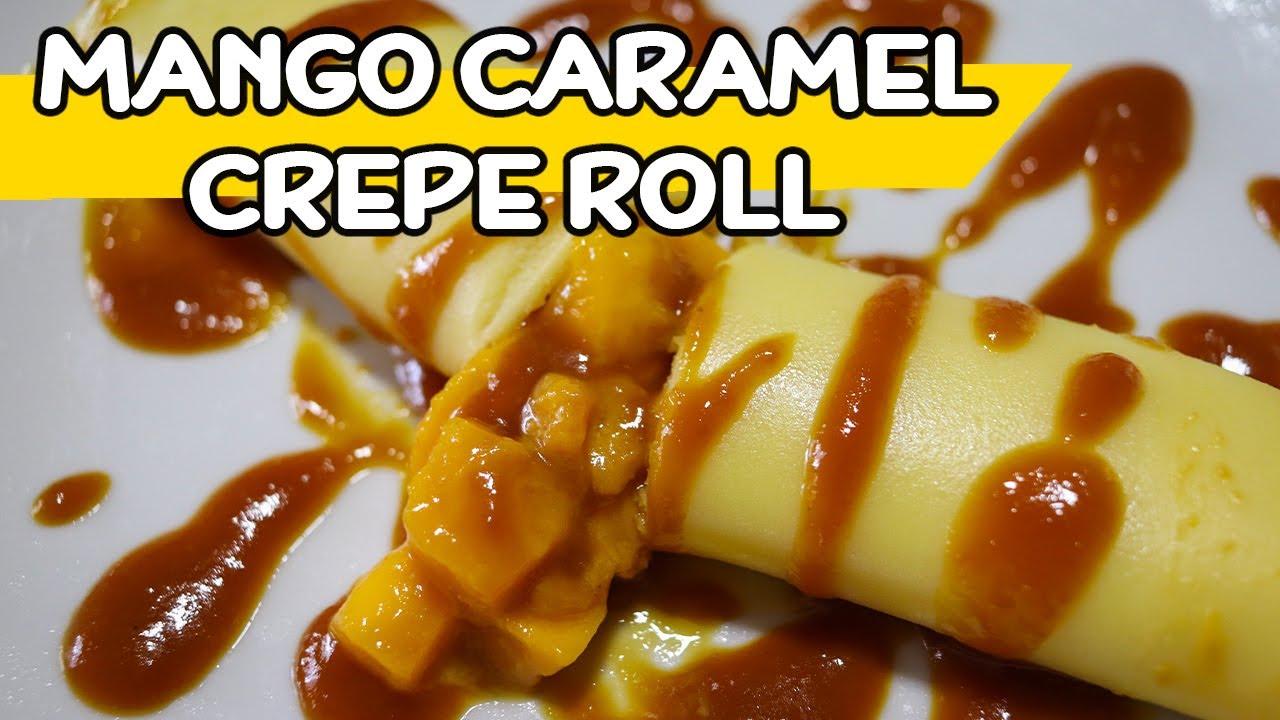 How To Make Mango Caramel Crepe Roll Recipe