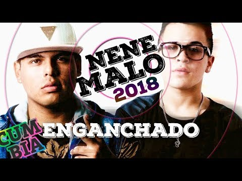 NENE MALO MIX 2018 – Enganchado Exitos (Cumbia + Reggaeton)